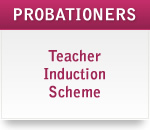 Teacher Induction Scheme Probationers